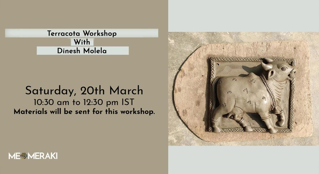 ONLINE TERRACOTA WORKSHOP WITH DINESH MOLELA(WITH MATERIALS)