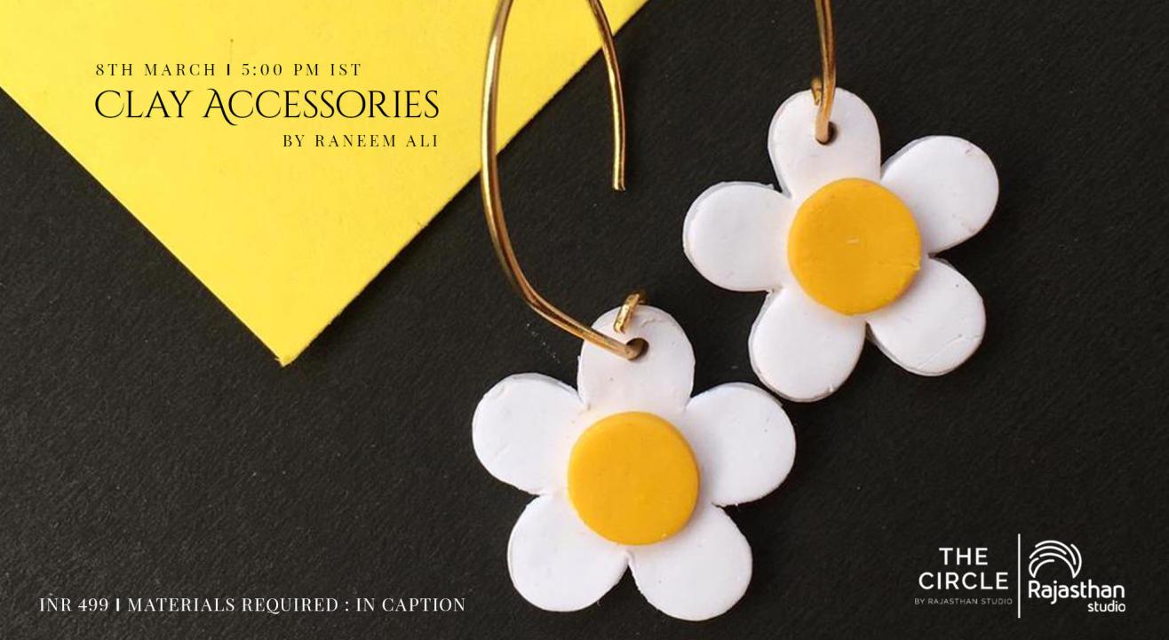Clay Accessories Workshop by Rajasthan Studio