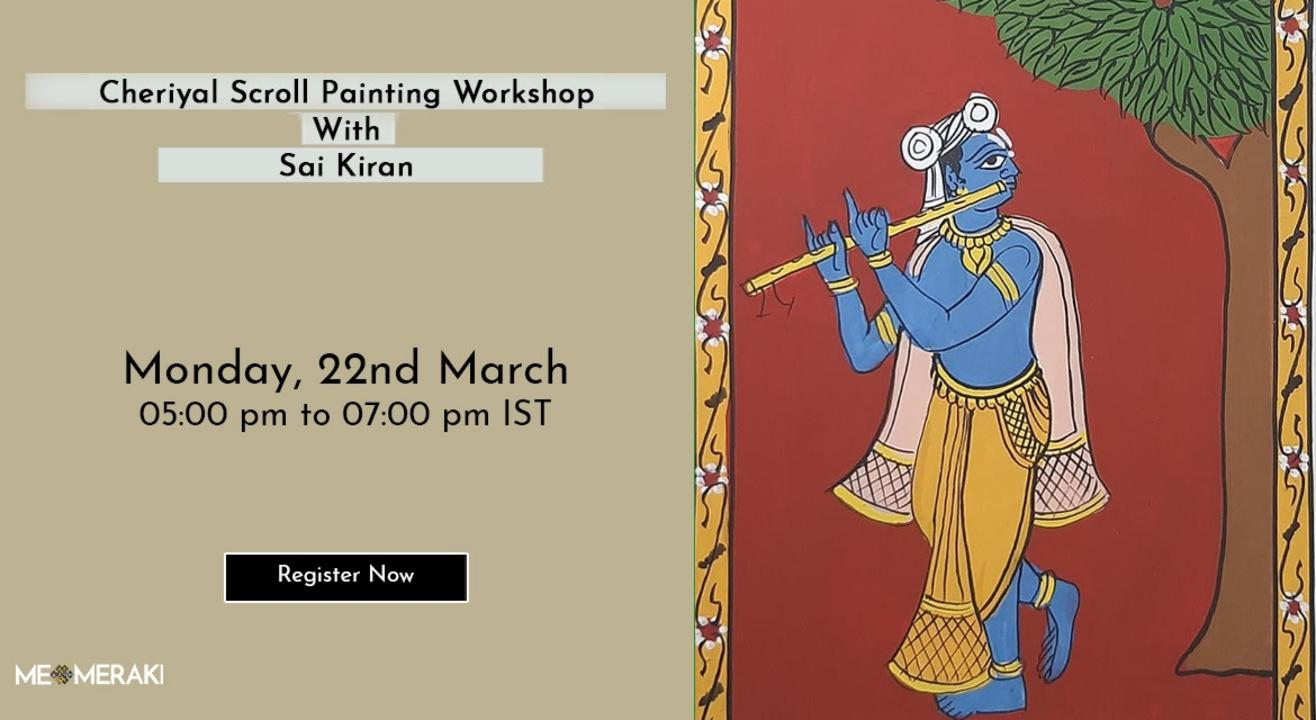 ONLINE CHERIYAL SCROLL PAINTING WORKSHOP WITH SAI KIRAN