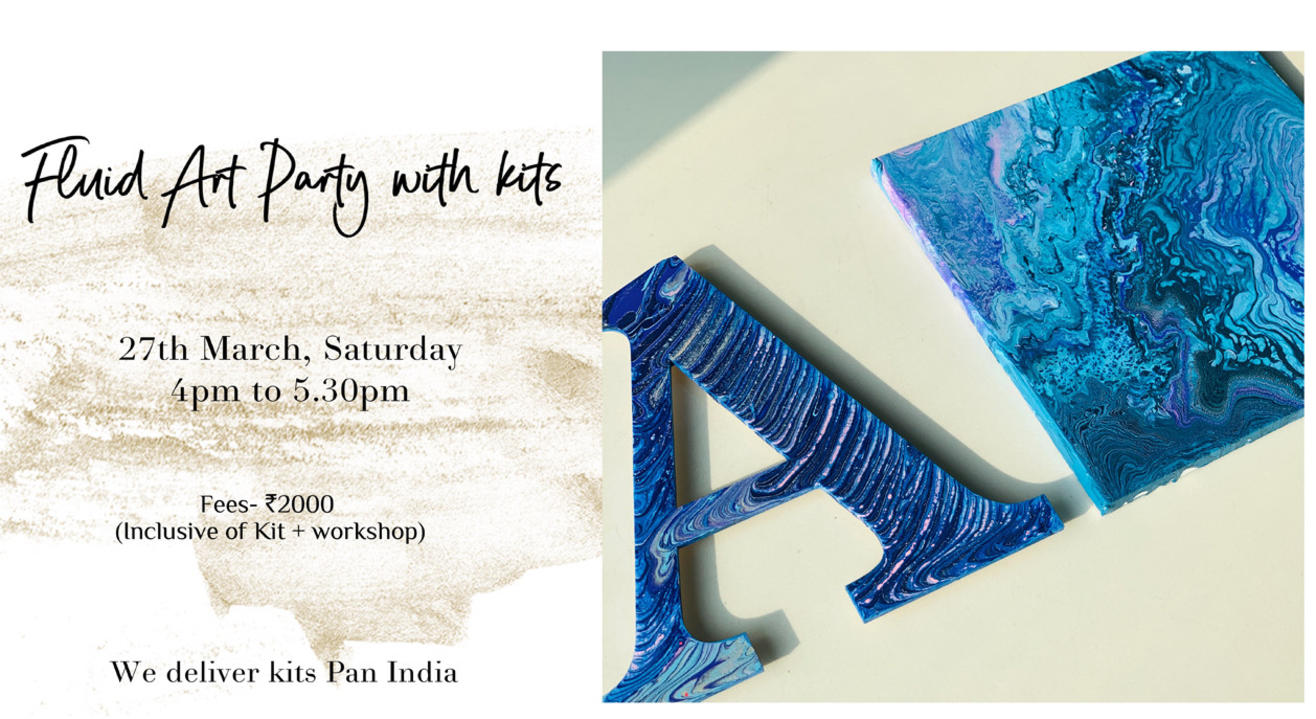 27th March – Fluid Art Party with Kits (Pan India)