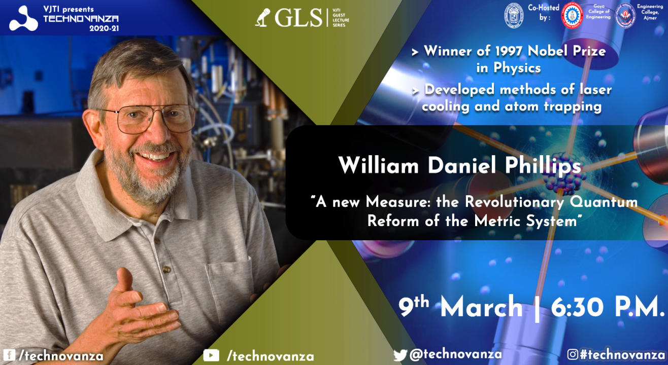 VJTI Technovanza GLS : Prof. William Daniel Phillips
