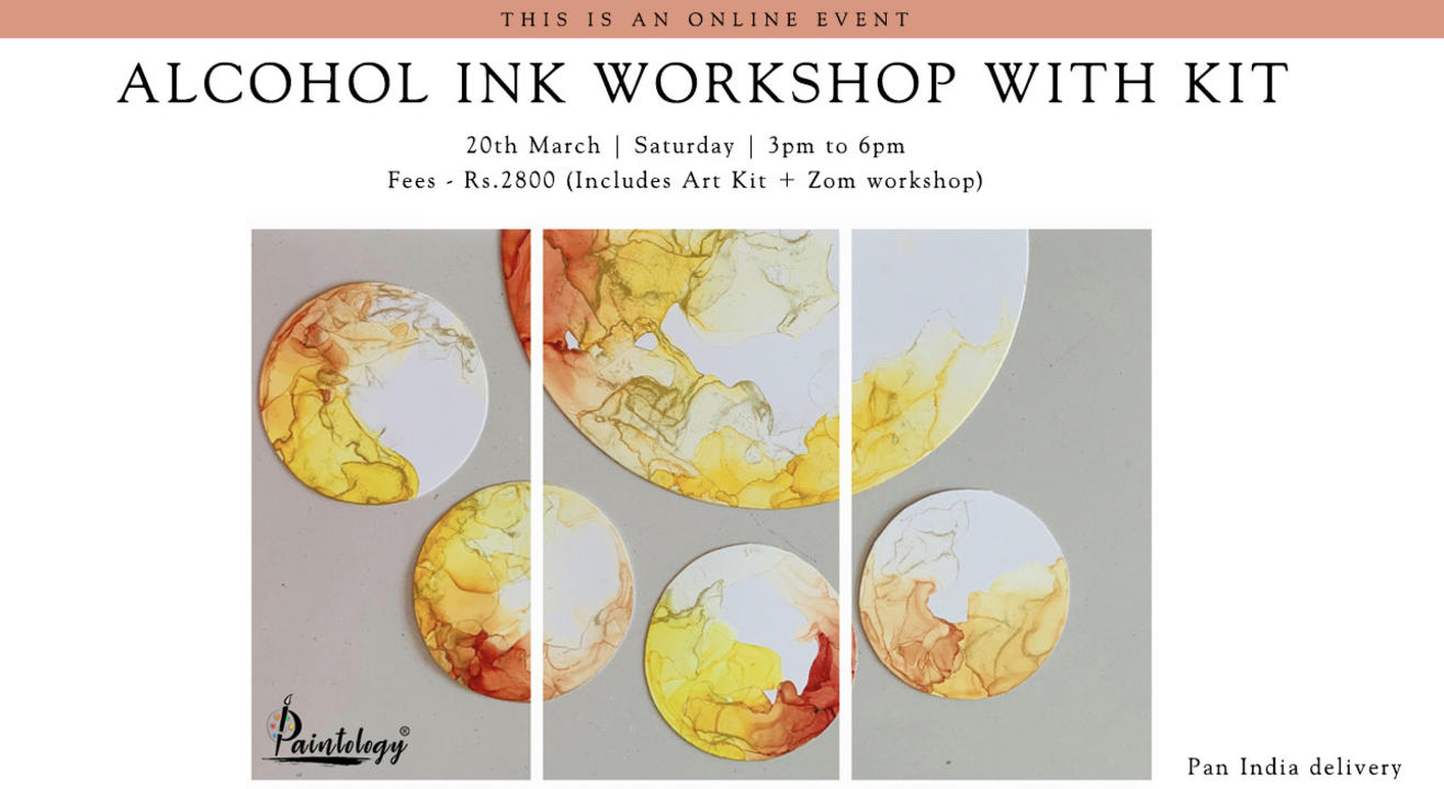 20th March – Alcohol Ink workshop with Kit (Pan India)