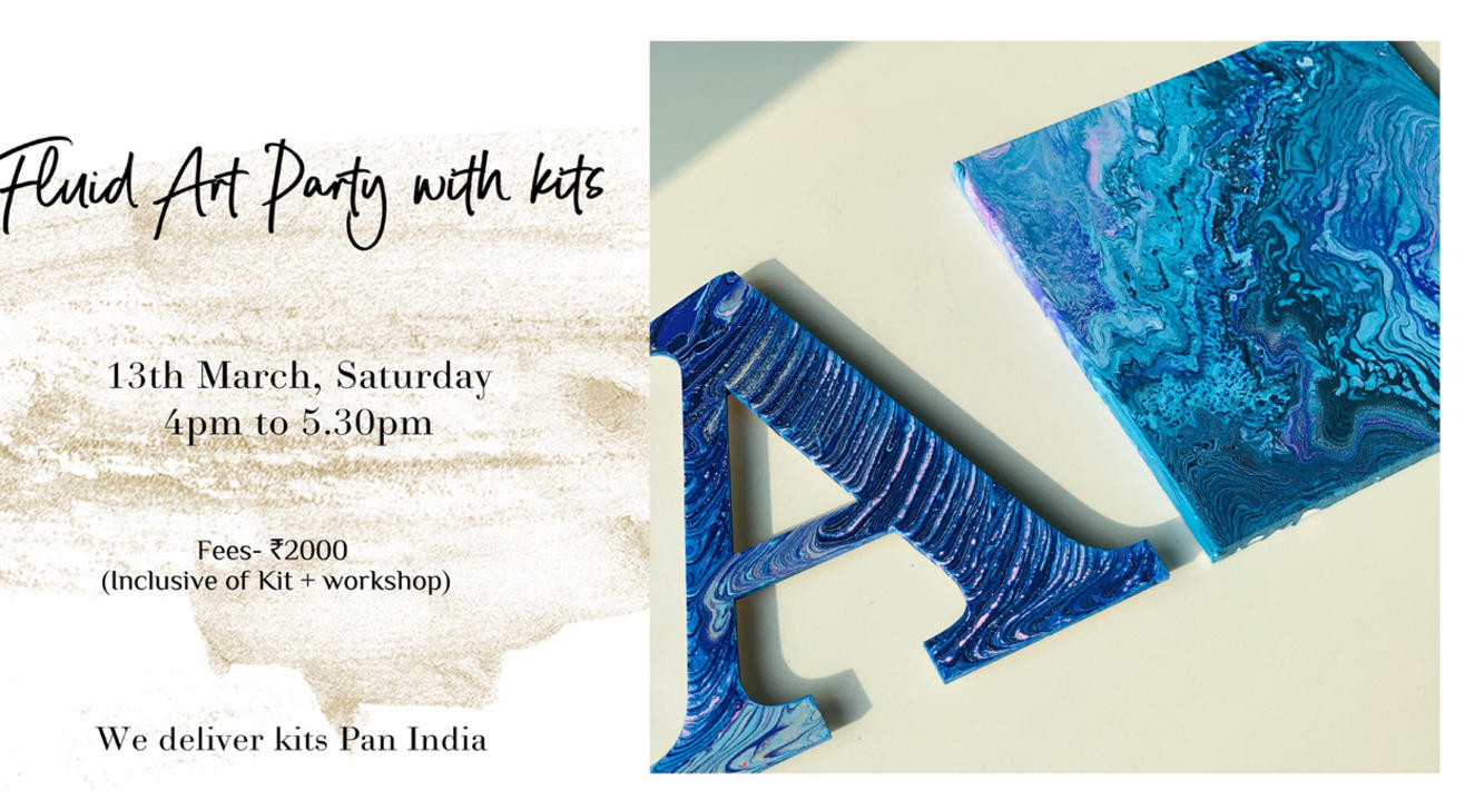 13th March – Fluid Art Party with Kits (Pan India)