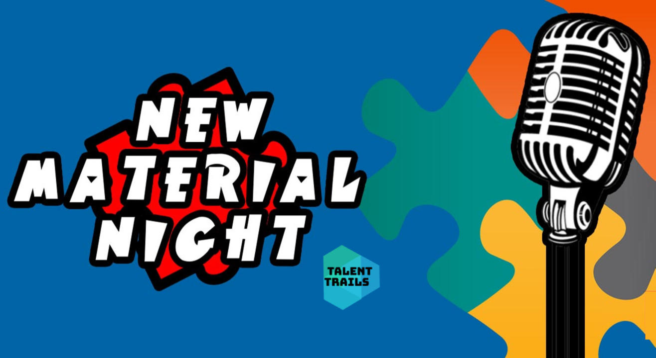 New Material Night - Stand-Up Comedy Show