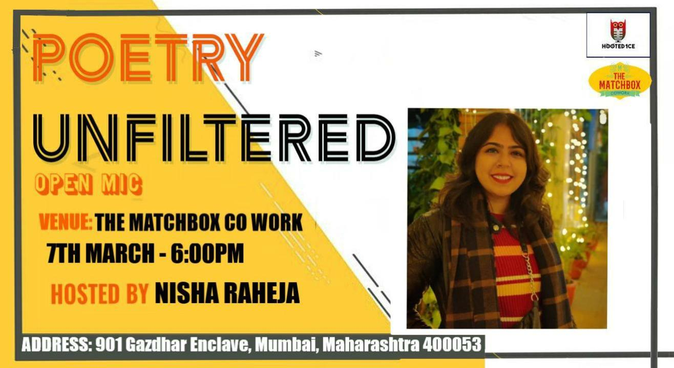 Poetry Unfiltered Open Mic ft. Nisha Raheja