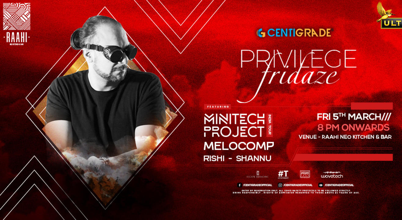 Privilege Fridaze ft. MINITECH Project | 5th March | Raahi.