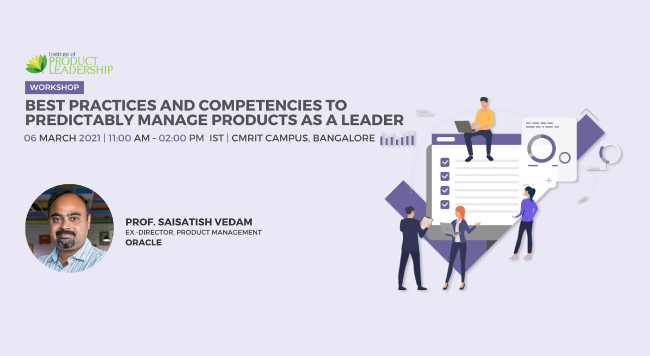 Best Practices and Competencies to Predictably manage Products as a Leader