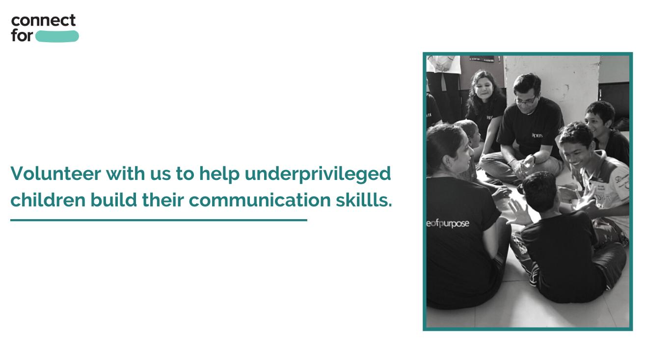 Help children from underprivileged backgrounds build their communication skills