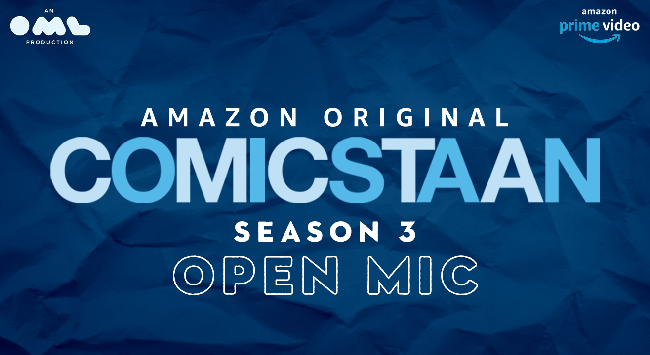 Comicstaan Season 3 - Open mics