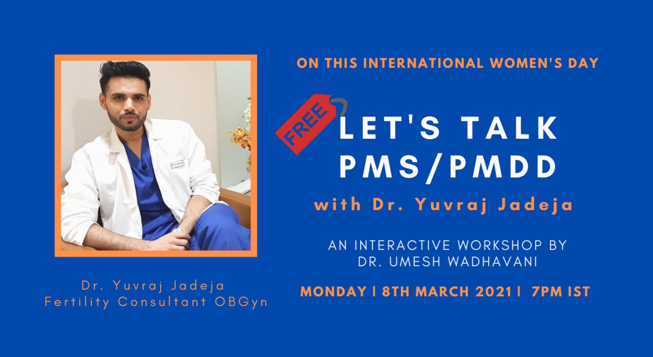 Let's Talk PMS/PMDD with Dr. Yuvraj Jadeja (Gynaecologist)