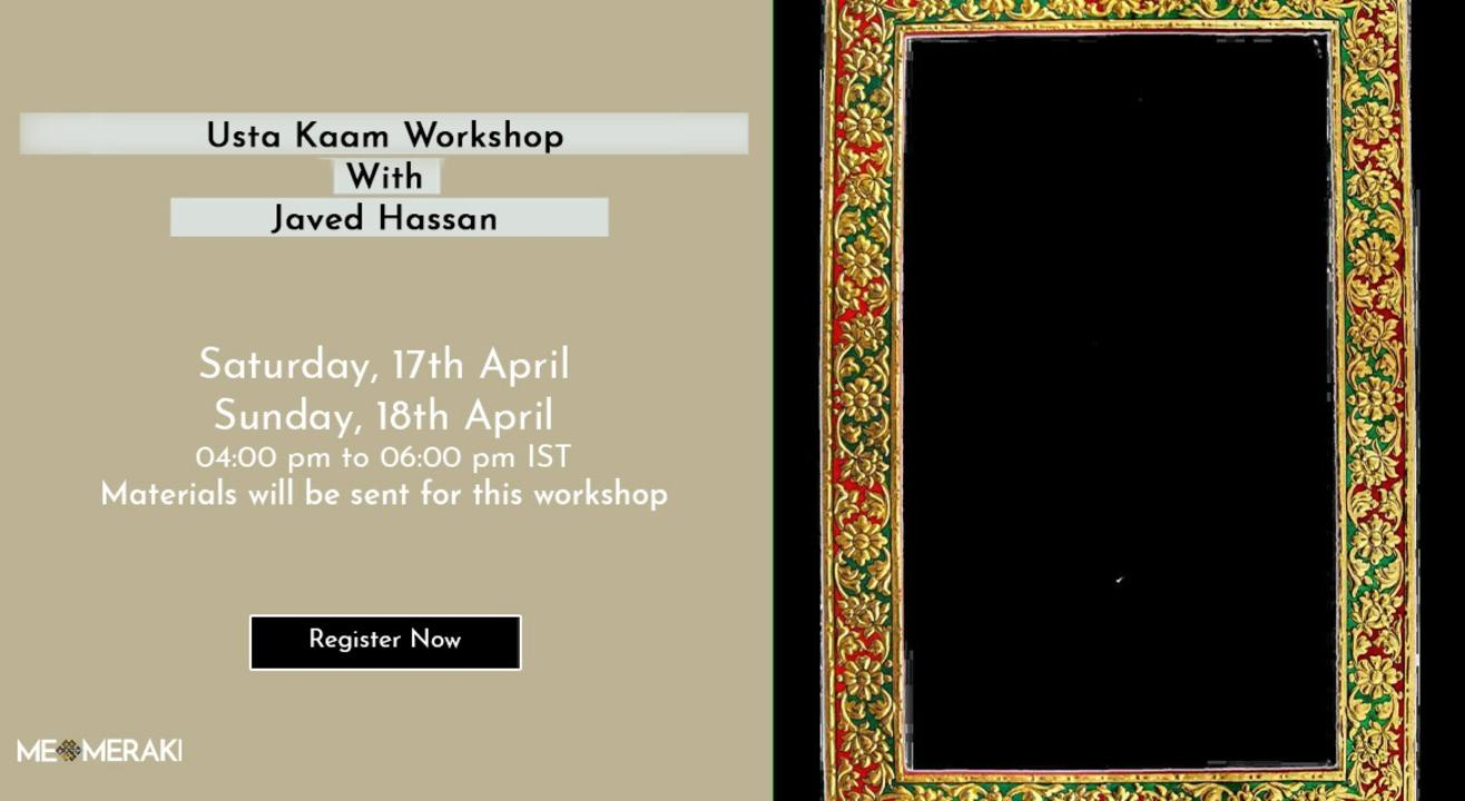 ONLINE USTA KAAM WORKSHOP WITH JAVED HASSAN