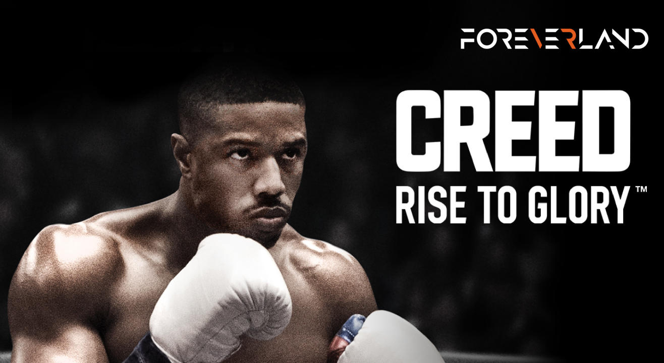 Foreverland: Creed - Rise to GLory (Boxing VR)