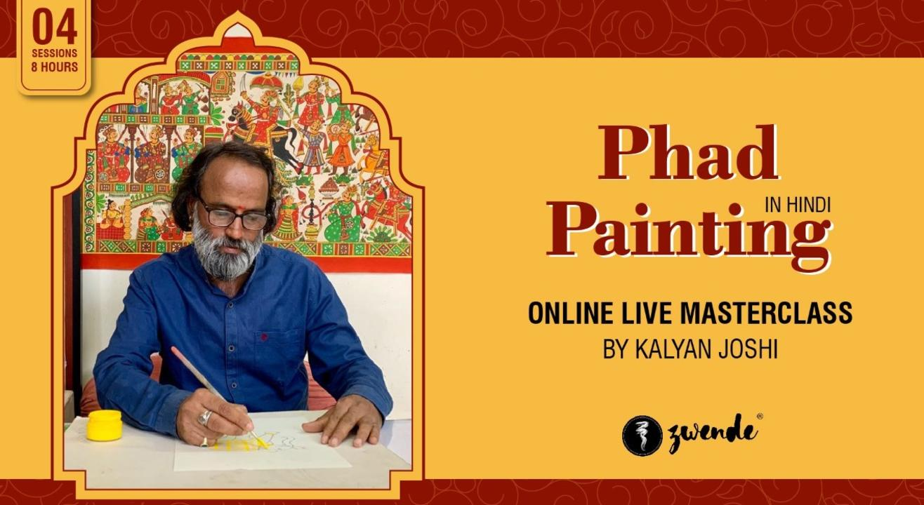 Phad Painting [4-Day Online Live Masterclass]