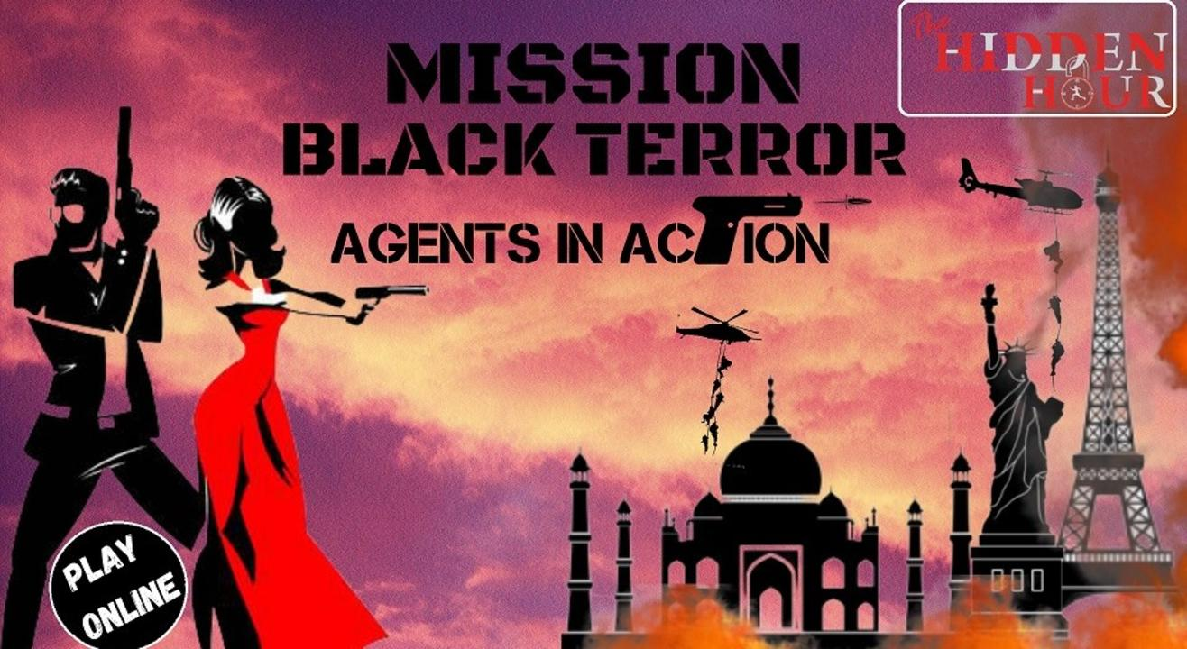 MISSION BLACK TERROR - AGENTS IN ACTION