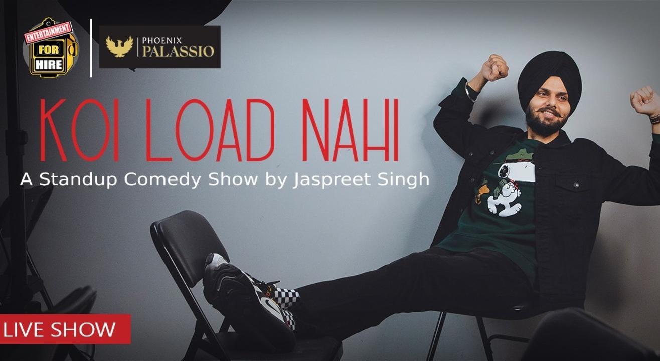 Koi Load Nahi - Jaspreet Singh LIVE