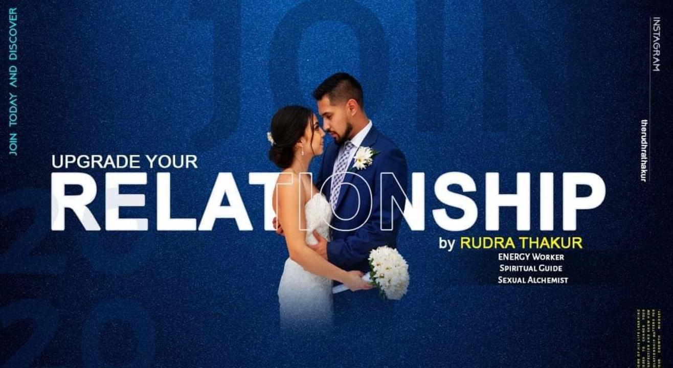 Upgrade your Relationship  by Rudra Thakur: A relationship beyond I love you