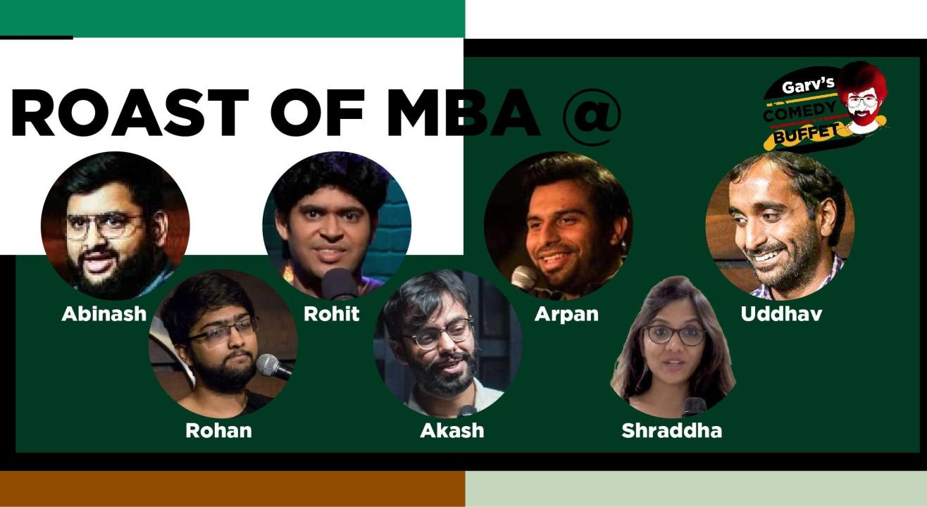 Roast of MBA @Garv's Comedy Buffet
