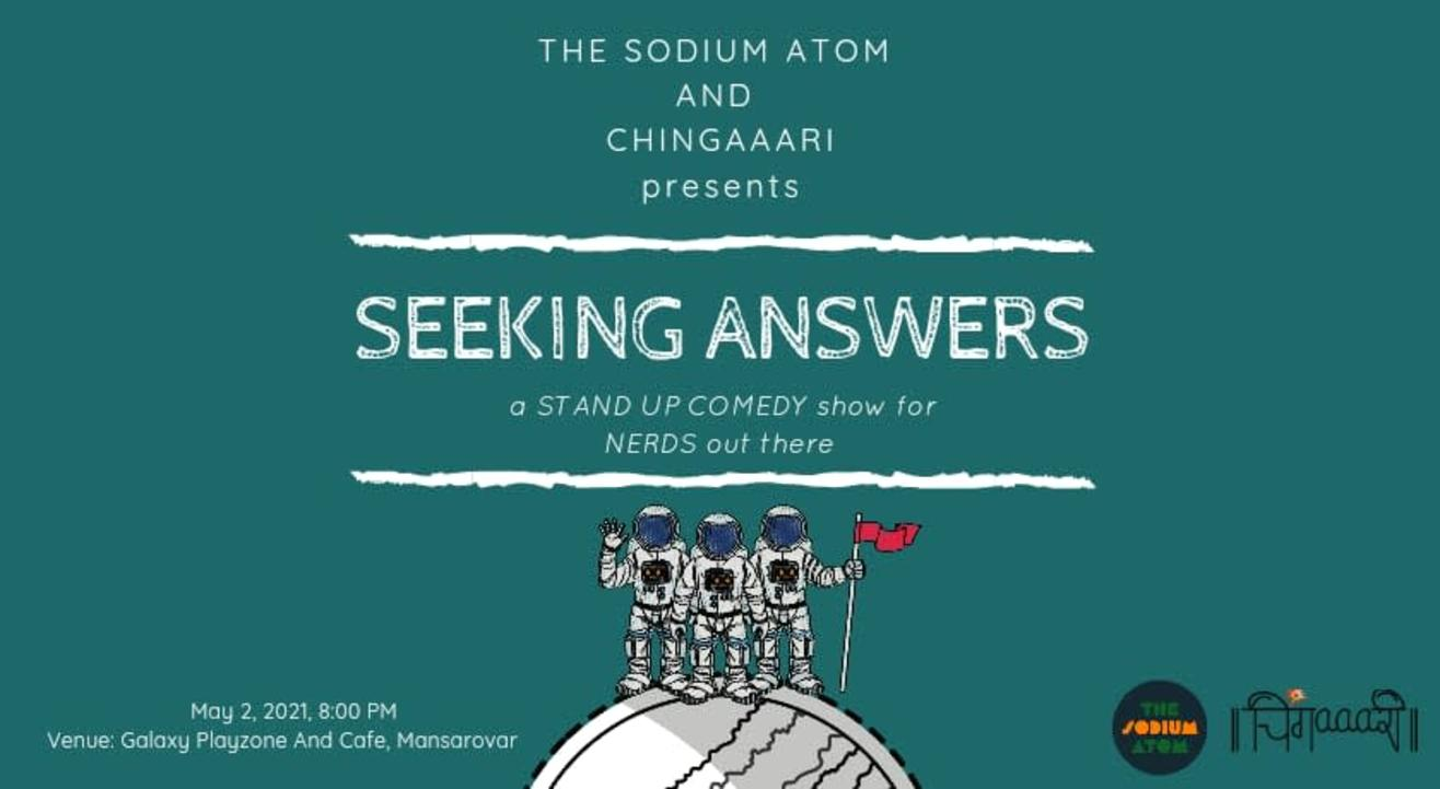 Seeking Answers: A Stand up Comedy Show