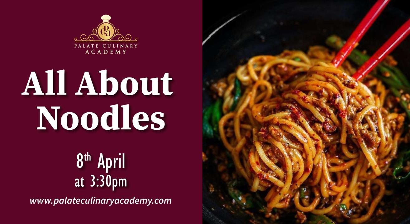 All About Noodles with Rakhee Vaswani