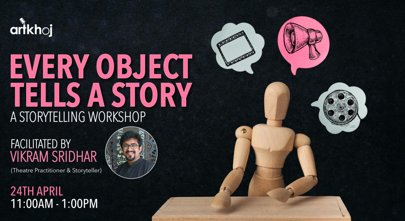 Every Object Tells A Story - An Online Storytelling Workshop