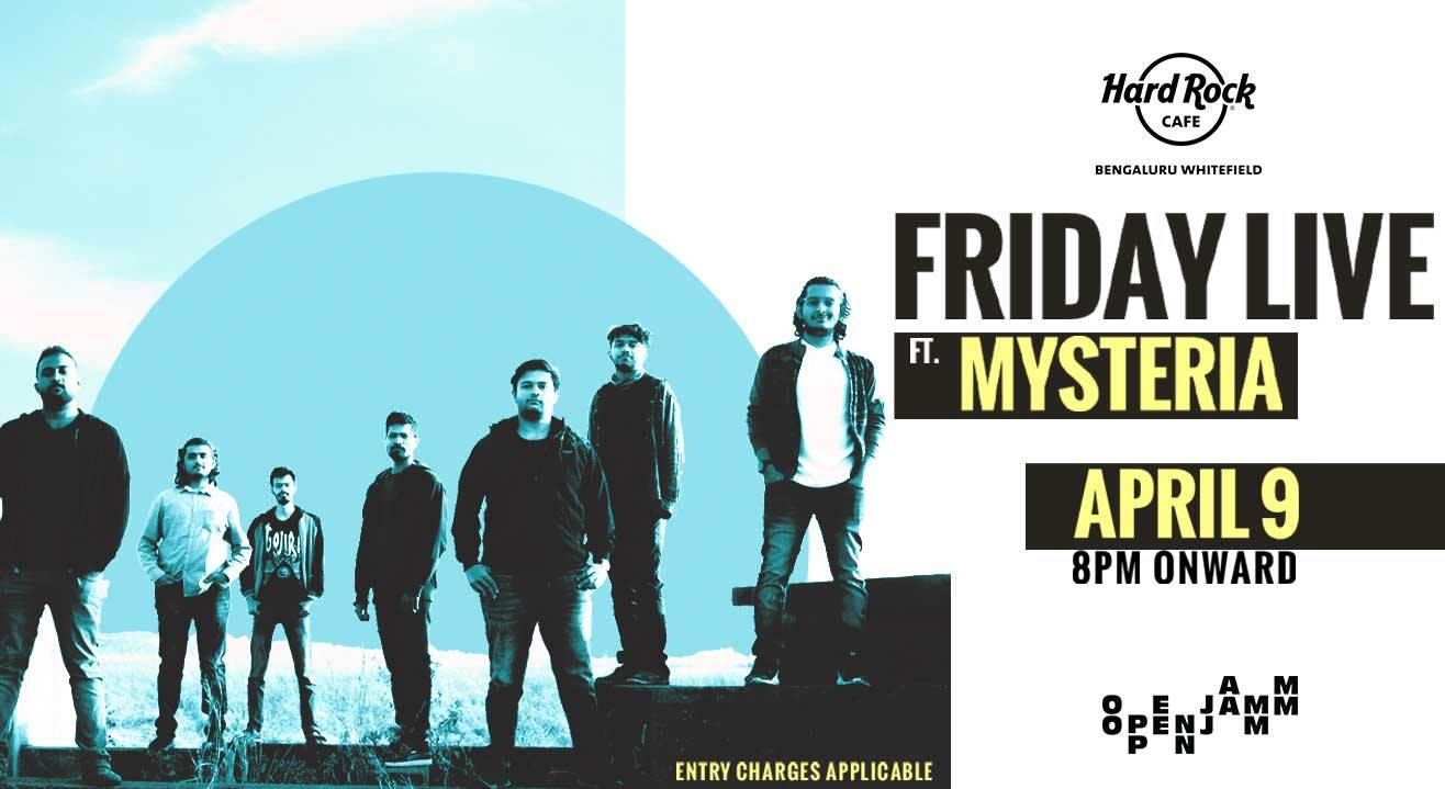 Friday Live ft. Mysteria