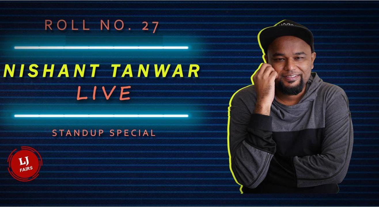 Roll No 27- A Standup special by Nishant Tanwar