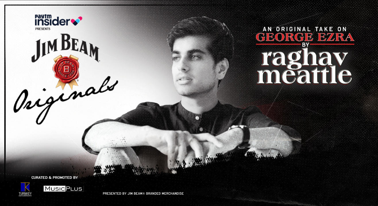 Raghav Meattle's Original Take On George Ezra | Paytm Insider presents Jim Beam Originals