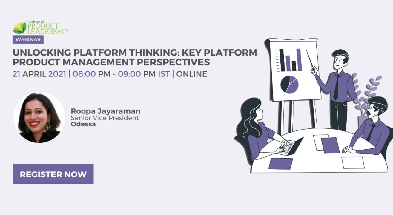 Unlocking Platform Thinking: Key Platform Product Management Perspectives