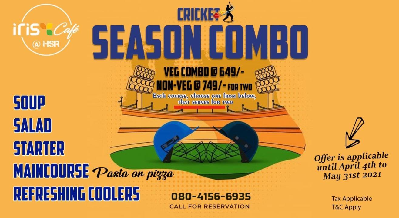Cricket Season Combo AT IRIS CAFE HSR