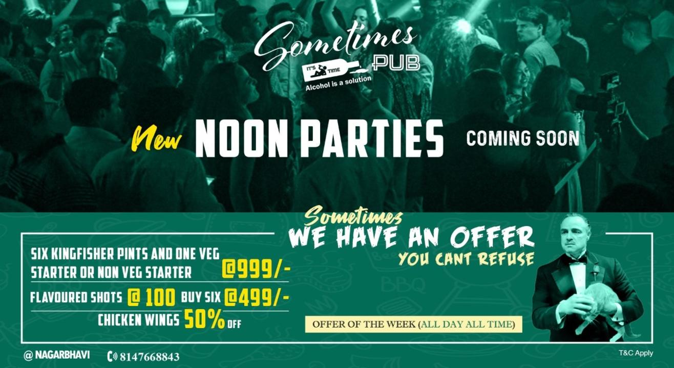 New Noon Parties at Sometimes R&B.