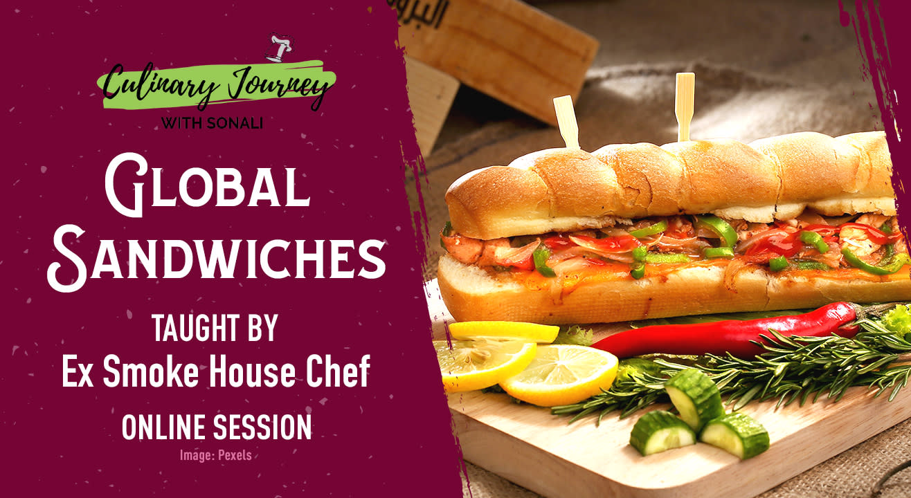 CHEF SERIES: GLOBAL SANDWICHES