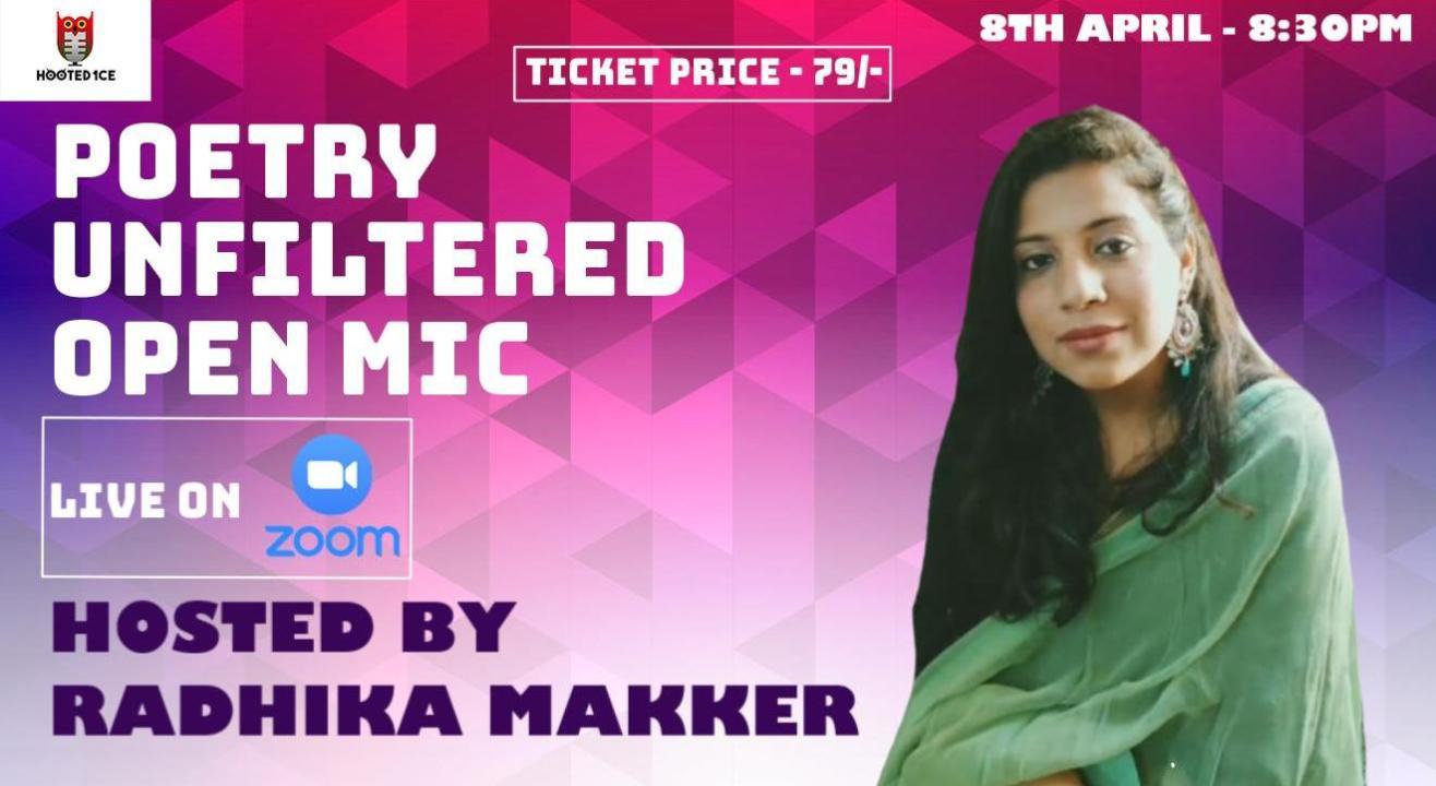 Poetry Unfiltered Open Mic ft. Radhika Makker