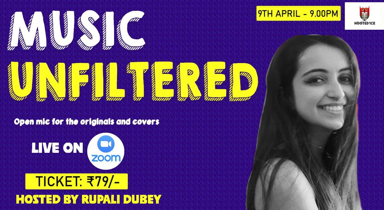 Music Unfiltered Open Mic For Covers and Originals ft. Rupali Dubey