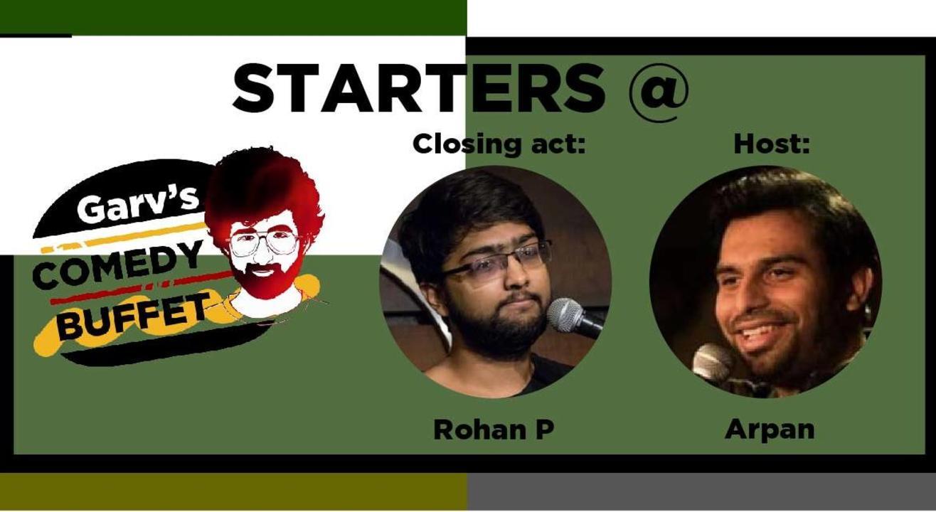 Starters @Garv's Comedy Buffet