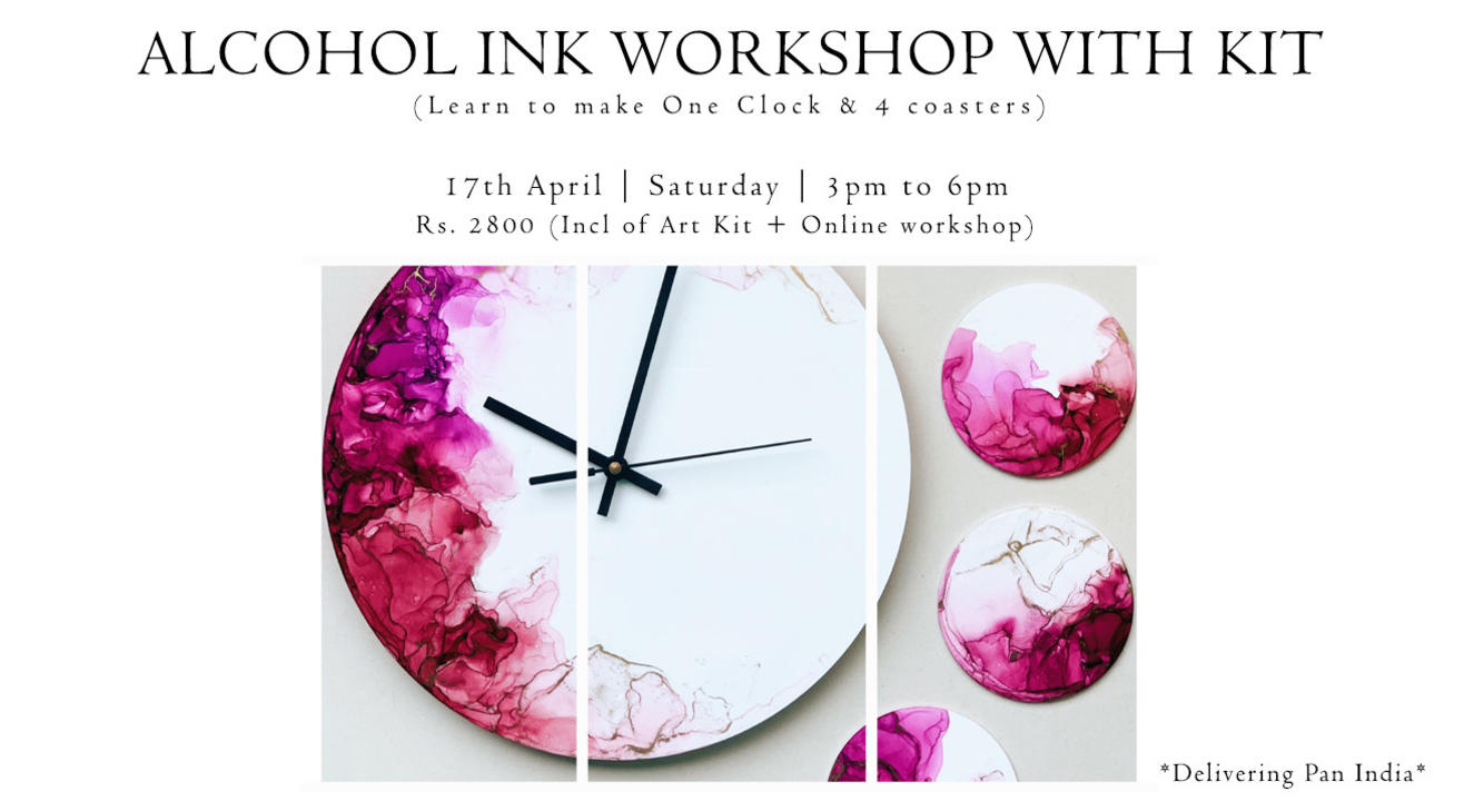 17th April - Alcohol Ink workshop with kit  (Pan India)