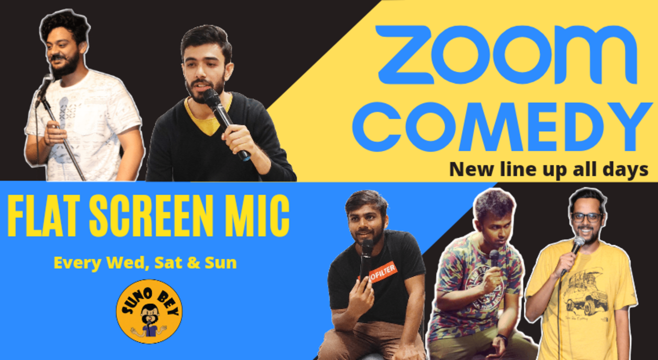 Zoom Comedy by Suno Bey|Wed, Sat & Sunday