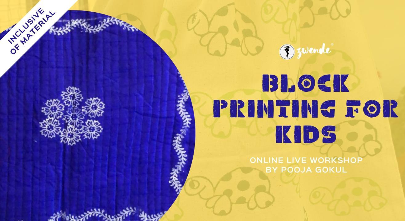 Block Printing for Kids [Online Live Workshop - Inclusive of Materials]