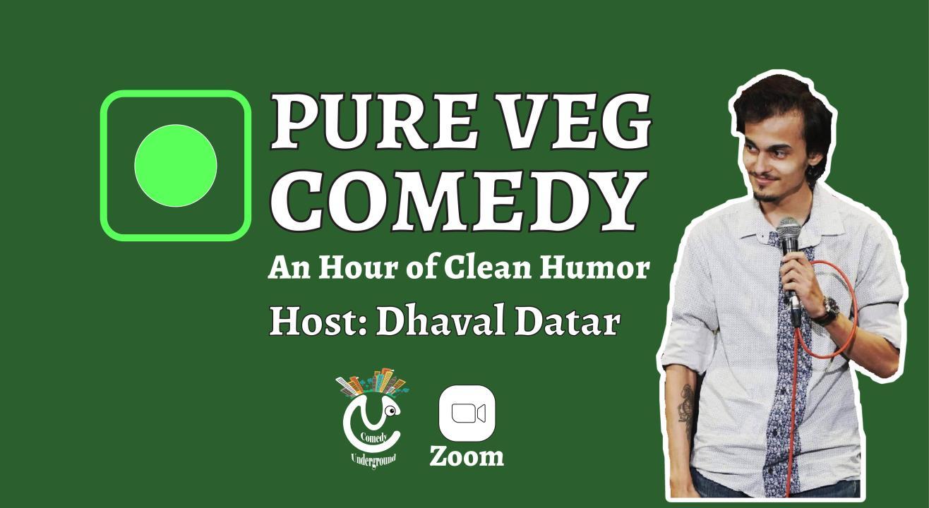 Pure Veg Comedy - Family Friendly Comedy Show