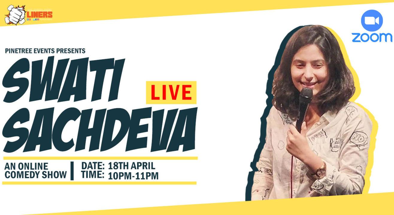 Swati Sachdeva Live: An Online Comedy show
