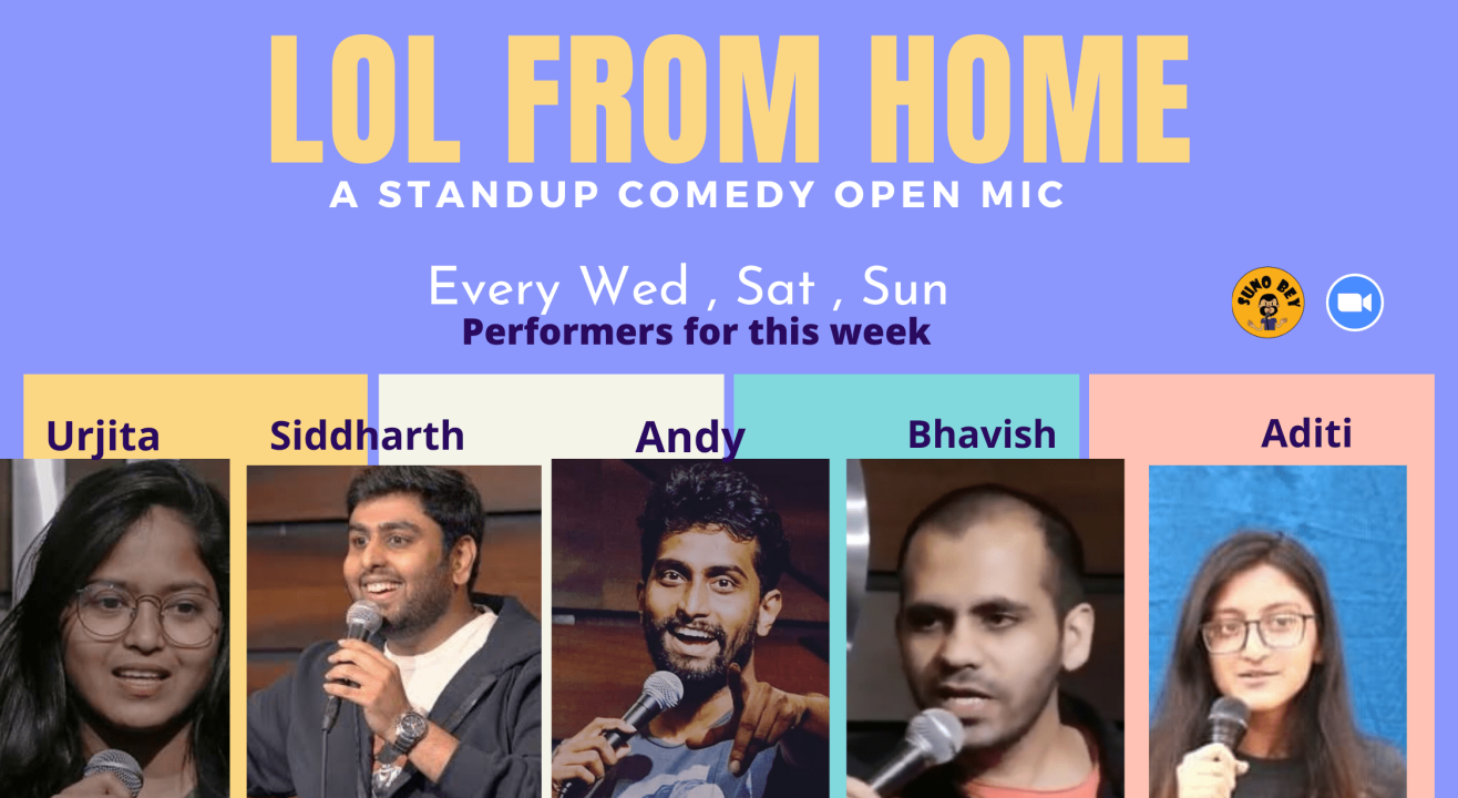 Suno Bey presents LoL from Home |Wed, Sat & Sunday