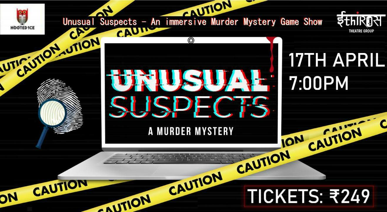 Unusual Suspects ( An immersive Murder Mystery Game Show)
