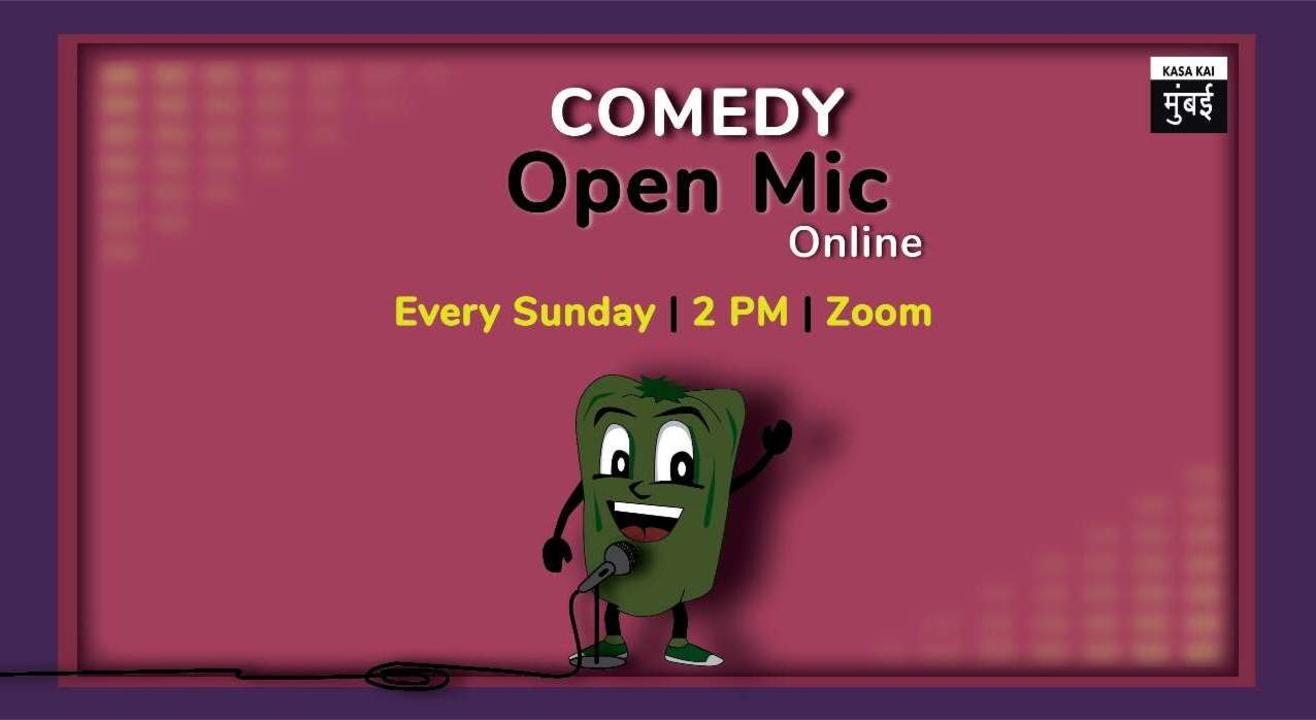 Comedy Open Mic Online At Every Sunday