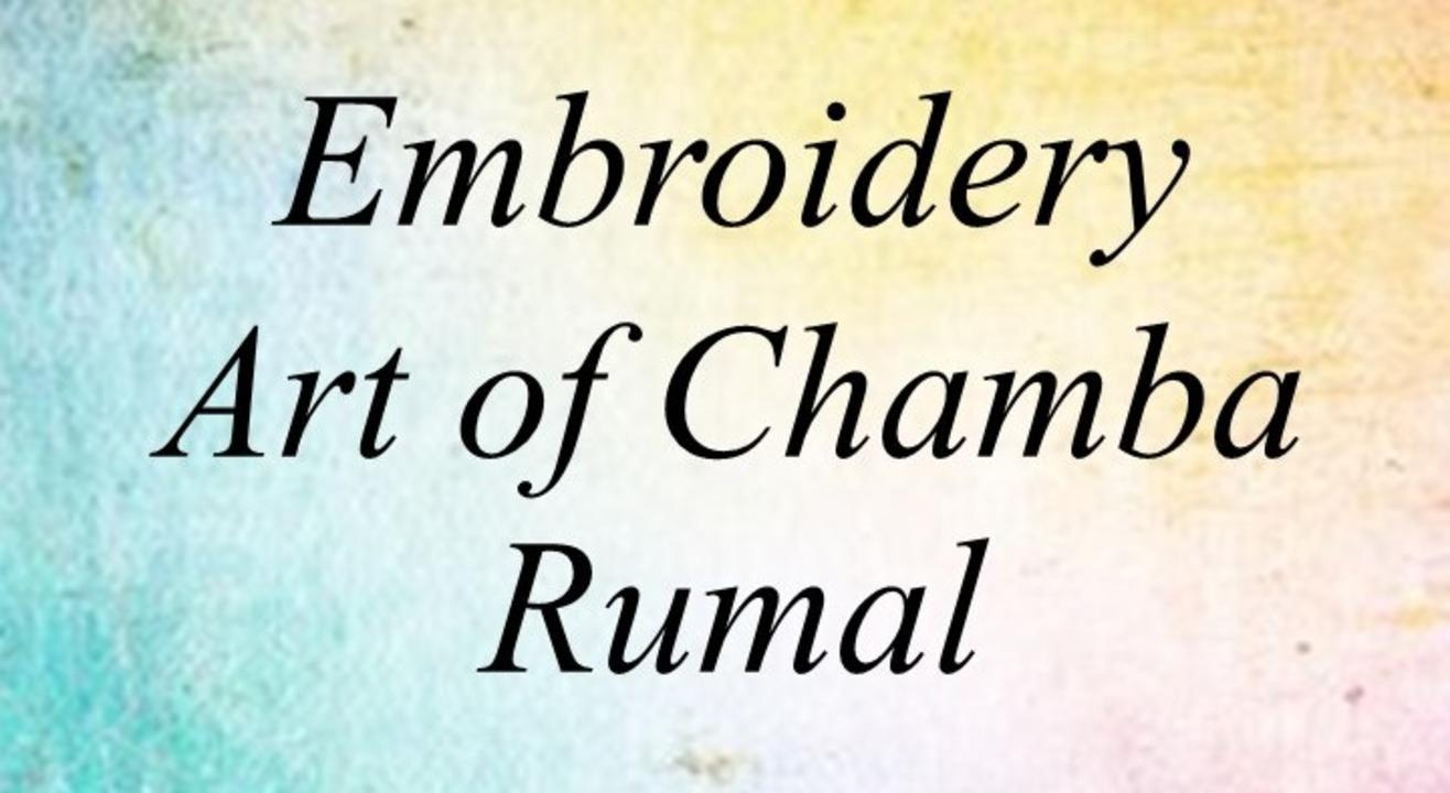 The Embroidery Art of Chamba Rumal by Garima Jal