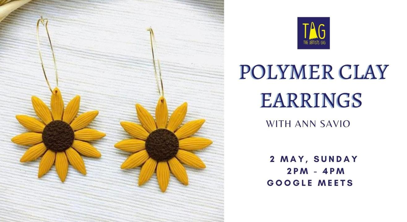 Polymer Clay Earrings Workshop - TAG The Artists Gig