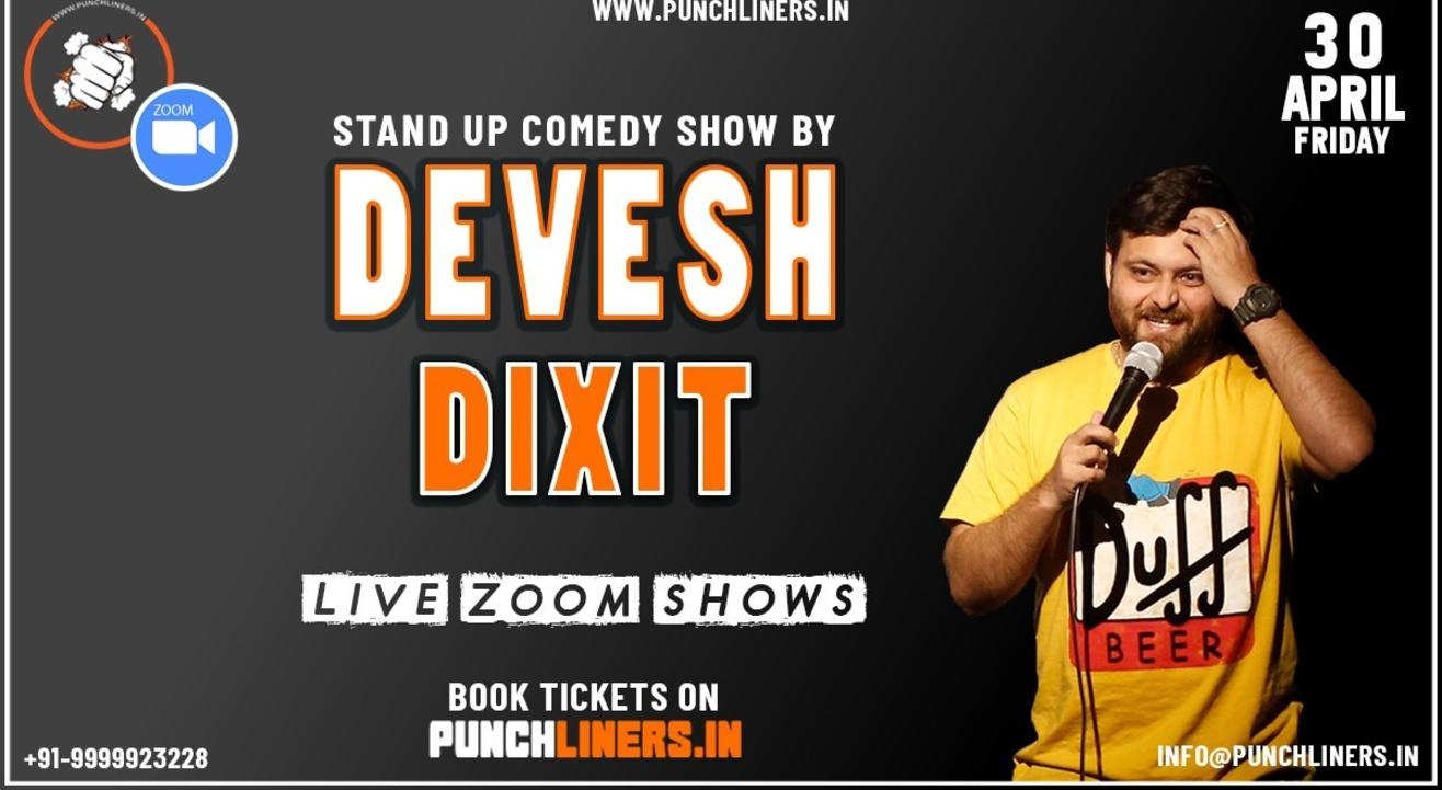 Punchliners Comedy Show ft Devesh Dixit on Zoom