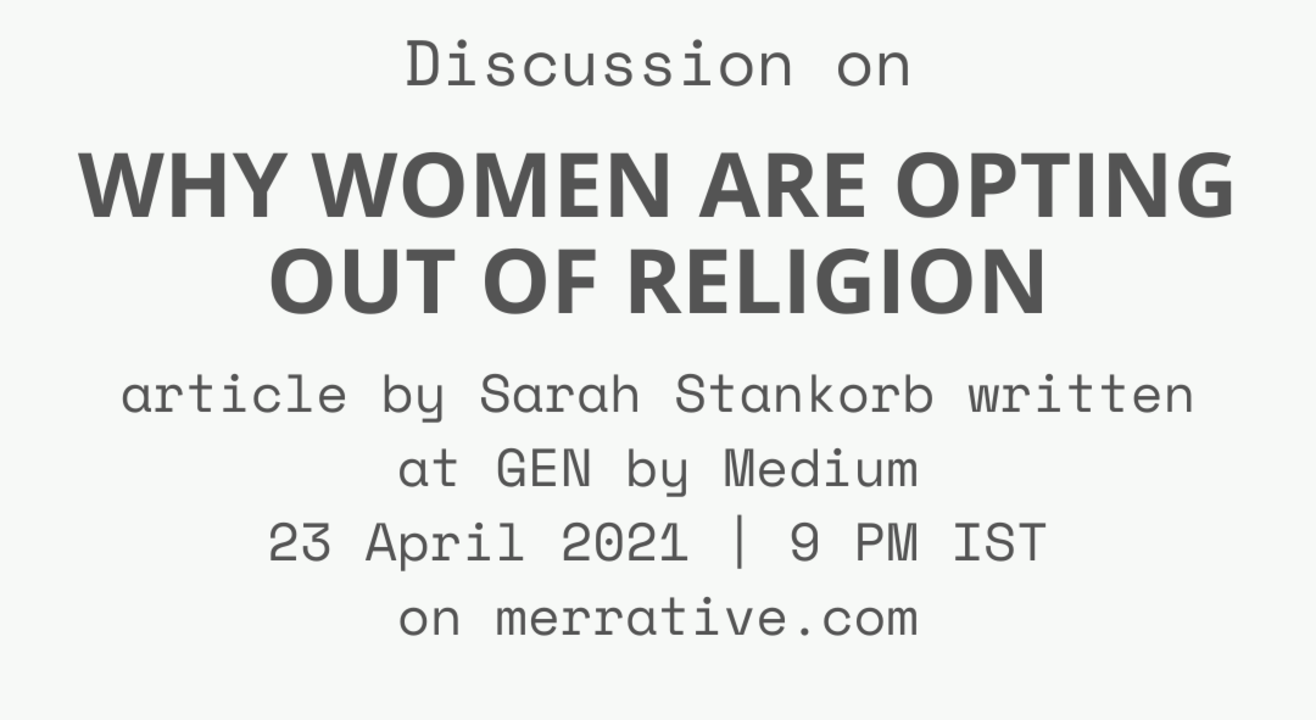Discussion on Why women are opting out of religion