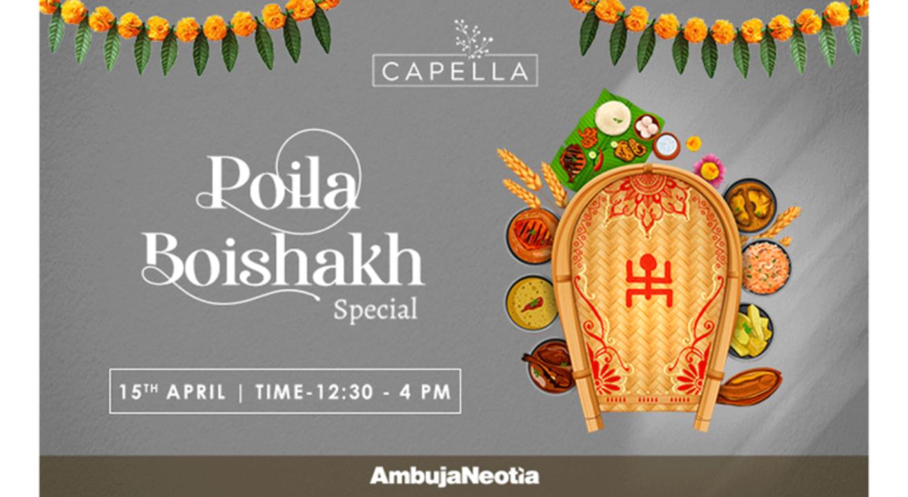 Poila Boishakh Special @ Capella, Kolkata