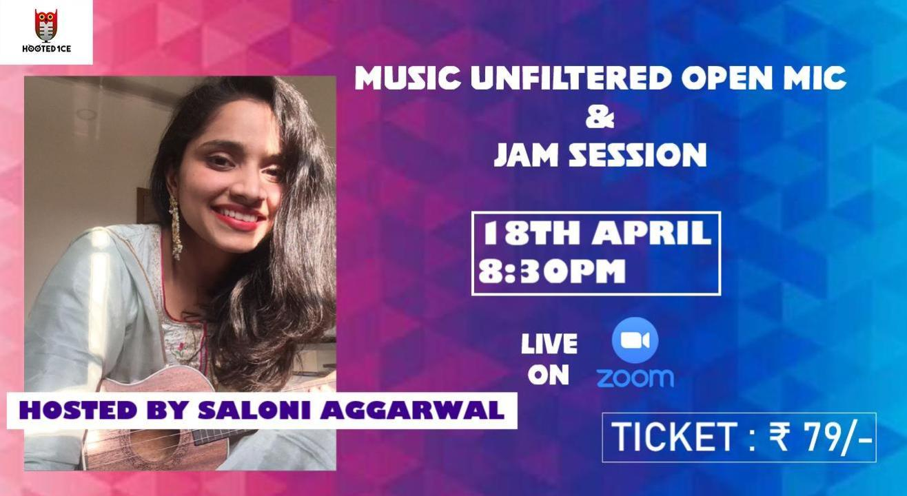 Music Unfiltered Open Mic & Jam Session ft. Saloni Aggarwal