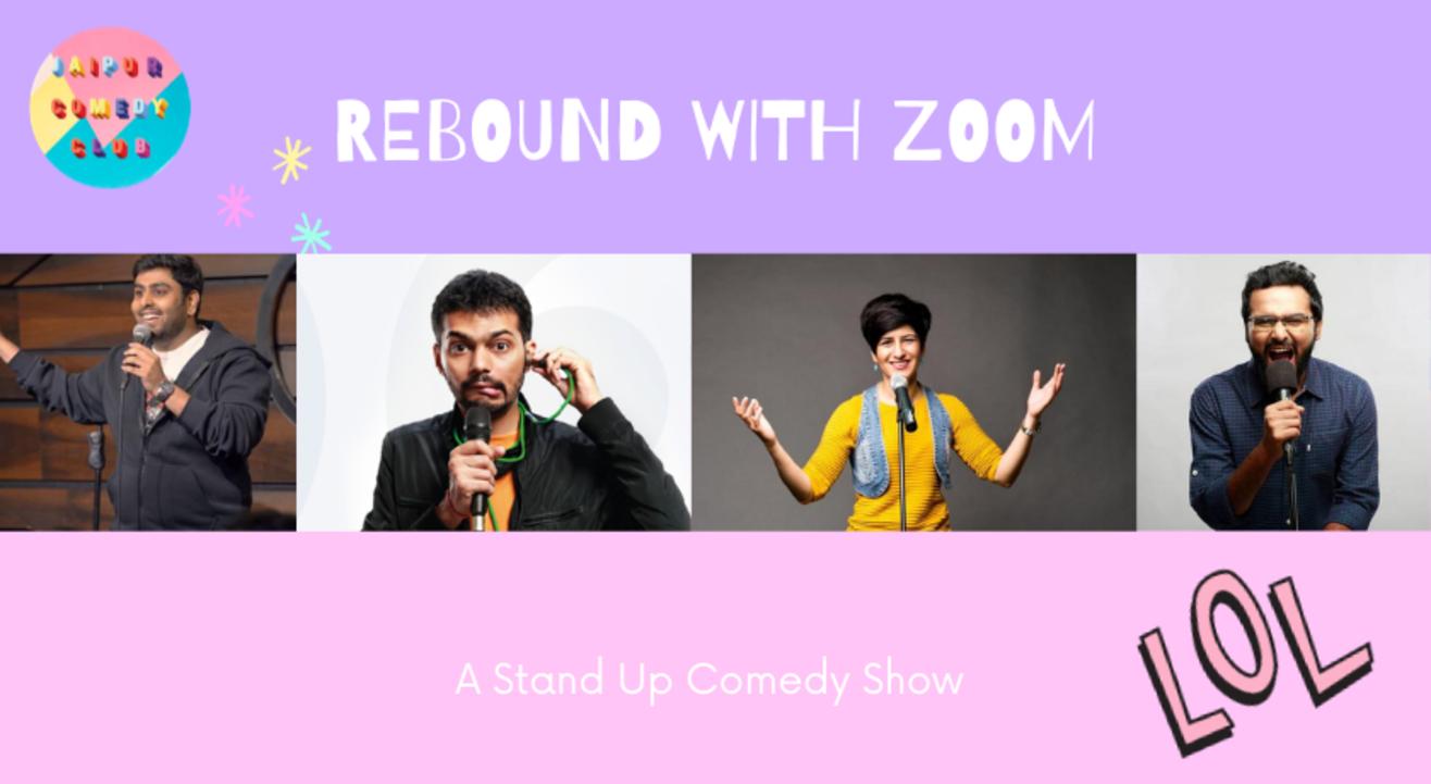 Rebound with Zoom ft. Neeti Palta, Kautuk Srivastava, Kunal Rao,  Siddharth Shetty