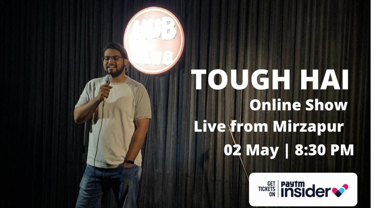 Tough Hai-Standup Comedy Show by Amit Tiwari